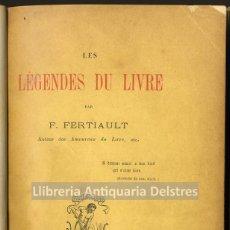 Alte Bücher - [Bibliografia. Poemas bibliofilos. Paris, 1886] Fertiault, F. Les Légendes du livre. - 164053414