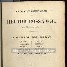 Libros antiguos: [BIBLIOGRAFIA. PARIS, 1845] BOSSANGE, HECTOR. CATALOGUE DE LIVRES FRANÇAIS, ANGLAIS, ALLEMANDS, .... Lote 164057334