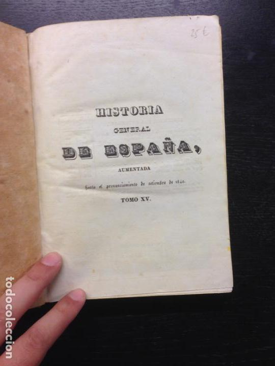 Libros antiguos: HISTORIA GENERAL DE ESPAÑA ESCRITA POR MARIANA, P. JUAN DE MARIANA, CONDE TORENO, 1841 TOMO XV Y XVI - Foto 3 - 164179042