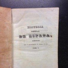 Libros antiguos: HISTORIA GENERAL DE ESPAÑA, P. MARIANA Y CONDE TORENTO, 1841 (TOMO V Y VI). Lote 164181370