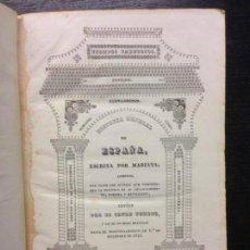 Libros antiguos: HISTORIA GENERAL DE ESPAÑA,P. MARIANA, CONDE TORENTO, 1841 (TOMO III Y IV). Lote 164188038