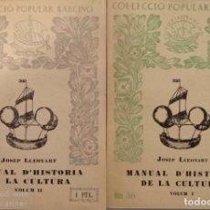 Libros antiguos: MANUAL D'HISTÒRIA DE LA CULTURA (2 VOLUMS). Lote 164199890