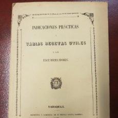Libros antiguos: INDICACIONES PRÁCTICAS Y VARIAS RECETAS ÚTILES A LOS ENCUADERNADORES - PEDRO VIVES - 1866. Lote 164226141