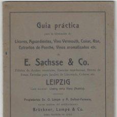 Libros antiguos: GUÍA PRÁCTICA PARA LA FABRICACIÓN DE LICORES, AGUARDIENTES... SACHSSE & CO. LEIPZIG- ALEMANIA. Lote 164233462