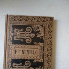 Libros antiguos: 1885.- SEPARACION Y GUERRA DE CATALUÑA EN TIEMPO DE FELIPE IV. FRANCISCO MANUEL DE MELO. Lote 164245846
