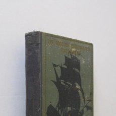 Libros antiguos: LA CONQUISTA DE MEJICO - HERNAN CORTES - AÑO 1933. Lote 164411126
