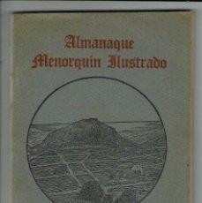Libros antiguos: ALMANAQUE MENORQUÍN ILUSTRADO DE LA REVISTA MONTE TORO, JOSÉ TUDURÍ MOLL. AÑO 1931 (MENORCA.1.4). Lote 164426918