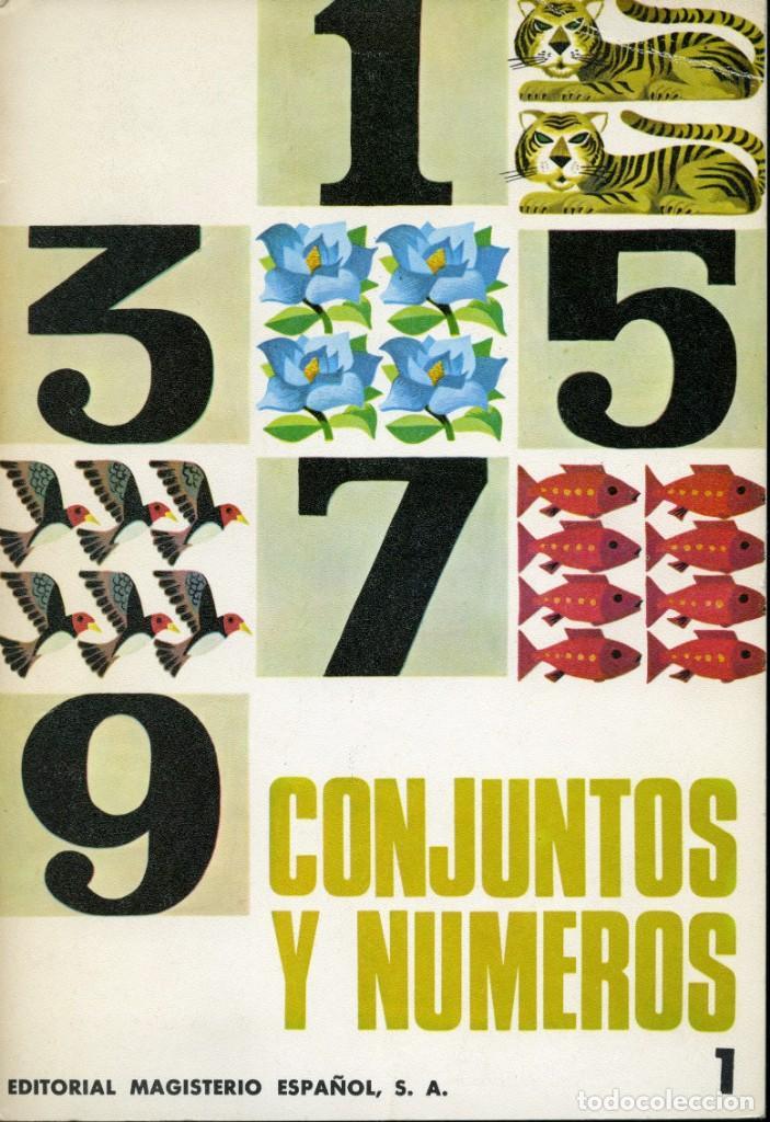 CONJUNTOS Y NUMEROS. EDITORIAL MAGISTERIO ESPAÑOL. ILUSTRACIONES CELEDONIO PERELLÓN 1967 (Libros Antiguos, Raros y Curiosos - Literatura Infantil y Juvenil - Otros)