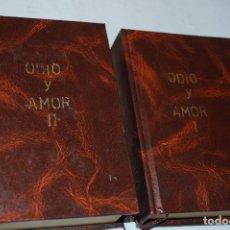 Libros antiguos: ODIO Y AMOR. CHARLES MEROUVEL.. Lote 164582174