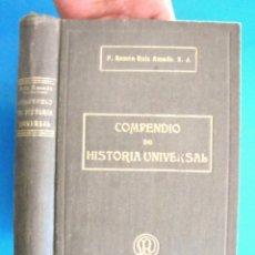 Libros antiguos: COMPENDIO DE HISTORIA UNIVERSAL RAMON RUIZ AMADO 1917 CON GRABADOS 2A ED LIBRERÍA RELIGIOSA. Lote 164594006