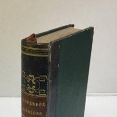 Libros antiguos: L'EMPEREUR NAPOLÉON, TABLEAUX ET RÉCITS DES BATAILLES, COMBATS, ACTIONS ET FAITS MILITAIRES... 1837. Lote 164603118