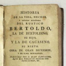 Libros antiguos: HISTORIA DE LA VIDA, HECHOS, Y ASTUCIAS SUTILÍSIMAS DEL RUSTICO BERTOLDO, LA DE BERTOLDINO, SU HIJO,. Lote 164604838