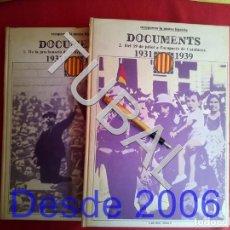 Libros antiguos: TUBAL DOCUMENTS 1931-1939. 2 TOMOS ENORMES GUERRA CIVIL INFINIDAD DE CARTELES X6. Lote 164614990