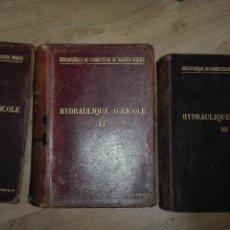Libros antiguos: HYDRAULIQUE AGRICOLE TRES TOMOS -PAUL LEVY SALVADOR -1896-1898-1900. Lote 164627394