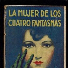 Libros antiguos: LA MUJER DE LOS CUATRO FANTASMAS, POR MARIO VERDAGUER DE TRAVESÍ. AÑO 1931. (MENORCA.3.3). Lote 164646338