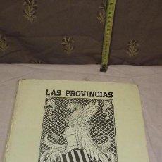Libros antiguos: LAS PROVINCIAS. HISTORIA VIVA DE VALENCIA. 1238-1614 VOLUMEN I. Lote 164649398