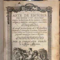 Libros antiguos: ARTE DE ESCRIBIR POR REGLAS Y CON MUESTRAS.........TORCUATO TORIO. Lote 164696622
