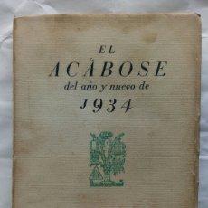 Livres anciens: EL ACABÓSE DEL AÑO Y NUEVO DE 1934. JOSÉ BERGAMÍN.. Lote 164703182