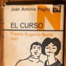 Libros antiguos: EL CURSO-JUANANTONIOPAYNO (30€). Lote 164747558