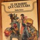 Libros antiguos: EL HOMBRE QUE CALCULABA-MALBA TAHAN-1972 (30€). Lote 164747754
