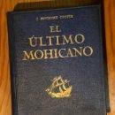 Libros antiguos: EL ULTIMO MOHICANO-FENIMOR COOPER (30€). Lote 164747850