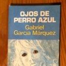 Libros antiguos: OJOS DE PERRO AZUL (30€). Lote 164748078