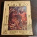 Libros antiguos: HISTORIAS DE PLUTARCO 1930 COLECCION ARALUCE. Lote 164764889
