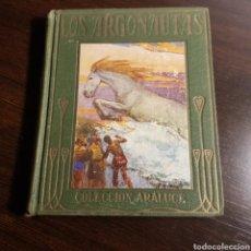 Libros antiguos: LOS ARGONAUTAS 1930 COLECCION ARALUCE. Lote 164765941