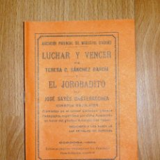 Libros antiguos: SÁNCHEZ GARCÍA, TERESA C. LUCHAR Y VENCER ; EL JOROBADITO / JOSÉ SAYÉS BASTERECHEA : CUENTOS ESCOLAR. Lote 164806470