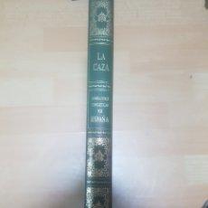 Libros antiguos: LA CAZA. NARRACIONES CINEGETICAS POR ESPAÑA.. Lote 164818081