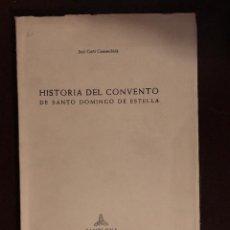 Libros antiguos: HISTORIA DEL CONVENTO DE SANTO DOMINGO DE ESTELA(30€). Lote 164834970