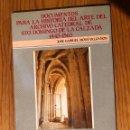 Libros antiguos: DOCUMENTOS PARA LA HISTORIADELARTE DEL ARCHIVO CATEDRAL DE STO.DOMINGO DE LA CALZADA 1443-1563 (30€). Lote 164835398