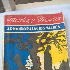 Libros antiguos: MARTA Y MARÍA DE ARMANDO PALACIO VALDÉS. MADRID, 1930. ILUSTRACIONES DE DUBON-. Lote 164845726