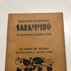 Libros antiguos: GUSTAVE FLAUBERT. SALAMMBO. 1931. Lote 164934886
