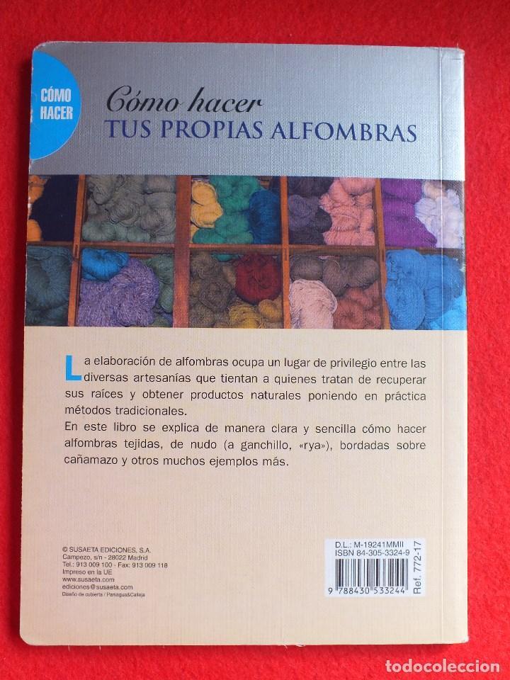 Libros antiguos: MANUAL ALFOMBRAS REALIZA TU PROPIA ALFOMBRA TEJIDA DE NUDOS... - Foto 3 - 164959010