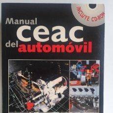 Libros antiguos: CEAC MANUAL DEL AUTOMOVIL CON CD-ROM. Lote 164960910