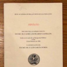 Libros antiguos: RABASF- DISCURSOS DE INGRESO-JOSE LUIS PICARDO HIPOLITO-(11€). Lote 164967118