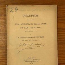 Libros antiguos: RABASF- DISCURSOS DE INGRESO-FERNANDEZYGONZALEZ(47€). Lote 164967614