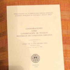 Libros antiguos: CONSIDERACIONES SOBRE CONSERVACIÓN DE NÚCLEOS HISTÓRICOS EN CONJUNTOS URBANOS-RABASF-LCV(26€). Lote 164970102