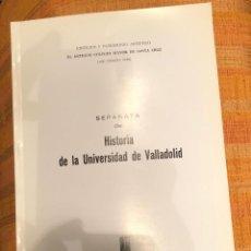Libros antiguos: HISTORIA DE LA UNIVERSIDAD DE VALLADOLID. SEPARATA-LCV(13€). Lote 164971130