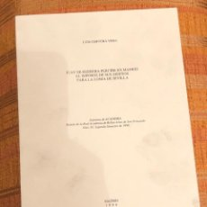 Libros antiguos: JUAN DE HERRERA PERCIBE EN MADRID EL IMPORTE DE SUS DISEÑOS PARA LA LONJA DE SEVILLA-LCV(13€). Lote 164971730