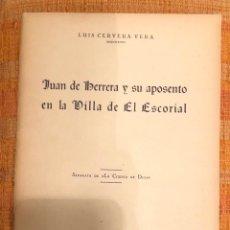 Libros antiguos: JUAN DE HERRERA Y SU APOSENTO EN LA VILLA DE EL ESCORIAL- LCV(13€). Lote 164971962