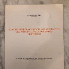 Libros antiguos: JUAN HERRERA CUSTODIA LOS ARTEFACTOS DEL PRÍNCIPE CARLOS POR ORDEN DE FELIPE II(13€). Lote 164972038