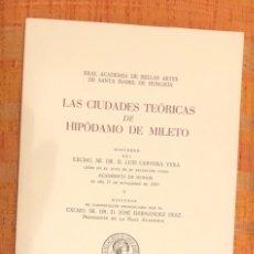 Libros antiguos: LAS CIUDADES TEÓRICAS DE HIPODAMO DE MILETO-RABASF-LCV(56€). Lote 164972666