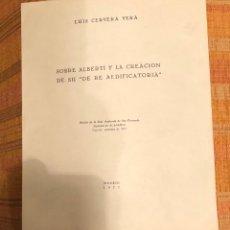 Libros antiguos: SOBRE ALBERTI Y LA CREACIÓN DE SU DE RE AEDIFICATORIA-LCV(13€). Lote 164974274