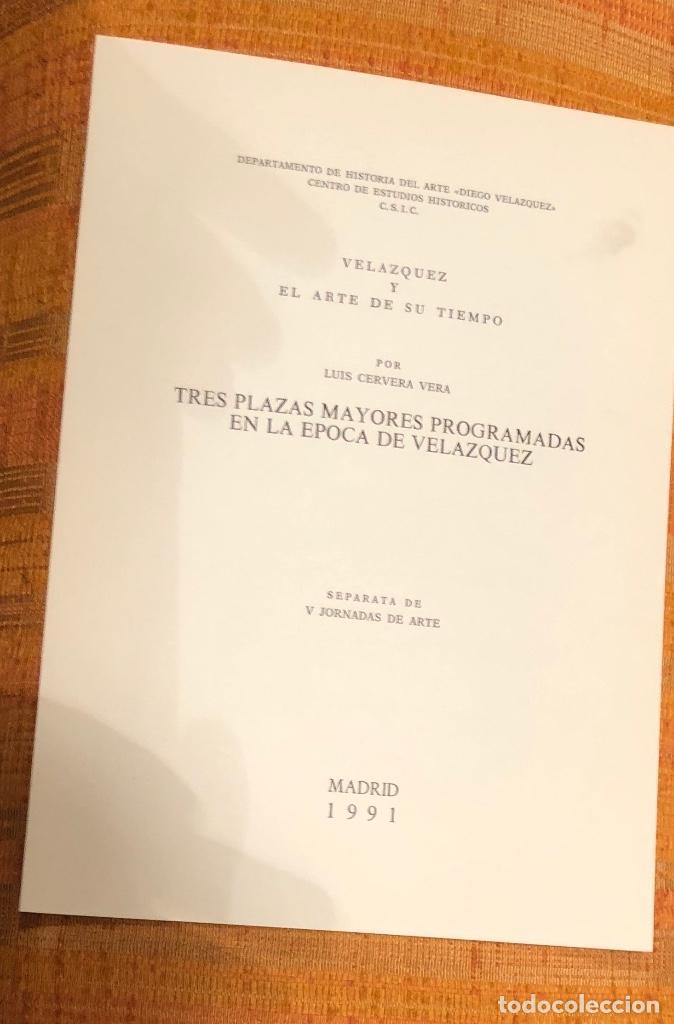 TRES PLAZAS MAYORES PROGRAMADAS EN LA ÉPOCA DE VELAZQUEZ-LCV(13€) (Libros Antiguos, Raros y Curiosos - Bellas artes, ocio y coleccionismo - Otros)