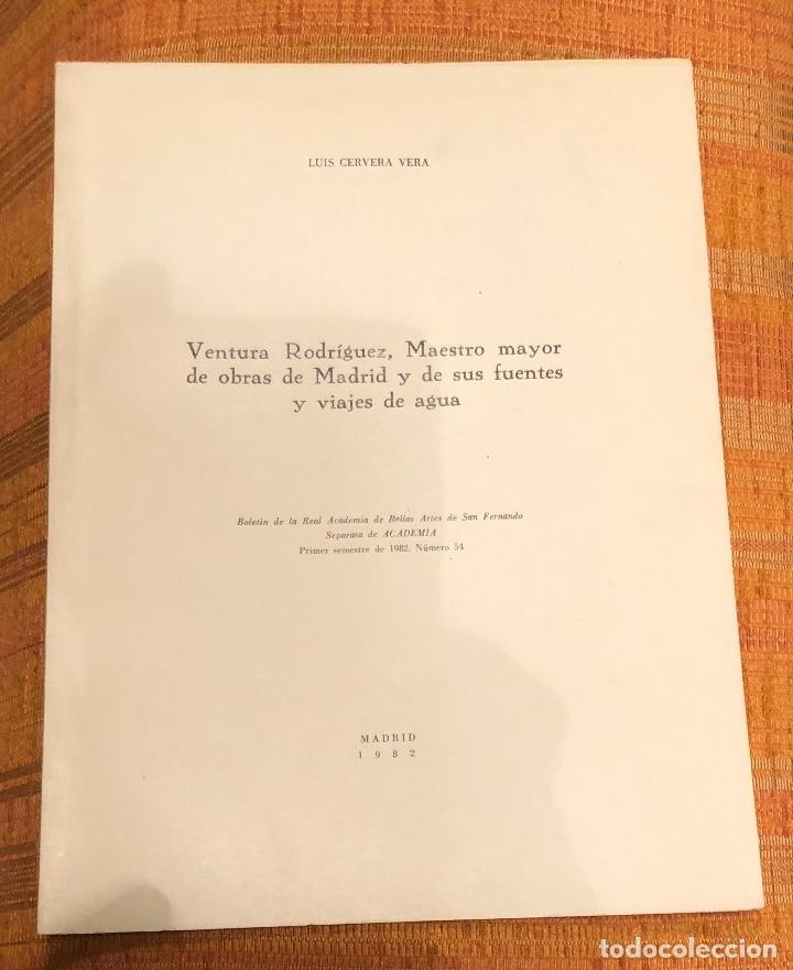 VENTURA RODRÍGUEZ, MAESTRO MAYOR DE OBRAS DE MADRID Y DE SUS FUENTES Y VIAJES DE AGUA-LCV(13€) (Libros Antiguos, Raros y Curiosos - Bellas artes, ocio y coleccionismo - Otros)