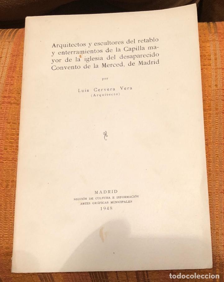ARQUITECTSYESCULTORS DEL RETABLOYENTERRAMIENTOS CAPILLA MAYOR IGLESIACONVENTO MERCEDMADRID LCV(13€) (Libros Antiguos, Raros y Curiosos - Bellas artes, ocio y coleccionismo - Otros)