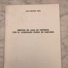 Libros antiguos: AMISTAD DE JUAN DE HERRERA CON EL LICENCIADO PEDRO DE GUEVARA-BIFG-LCV(13€). Lote 164984646