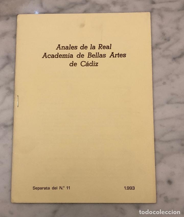 ANALES DE LA REAL ACADEMIA DE BELLAS ARTES DE CÁDIZ-RABAC -LCV(13€) (Libros Antiguos, Raros y Curiosos - Bellas artes, ocio y coleccionismo - Otros)